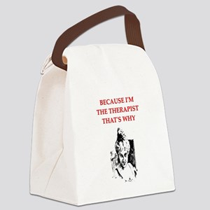 therapist joke gifts t-shirt Canvas Lunch Bag