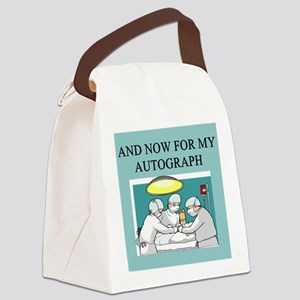 doctor surgeon joke gifts apparel Canvas Lunch Bag