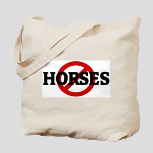 Anti HORSES Tote Bag