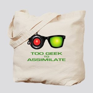 Too Geek To Assimilate Tote Bag