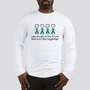 We're In This Together (Ovarian) Long Sleeve T-Shi