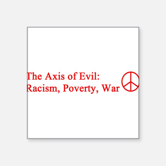 """axis_evil_red.png Square Sticker 3"""" x 3"""""""