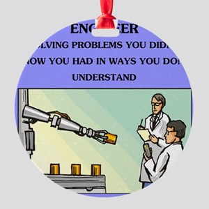 emgineer engineering joke gifts t-shirts Round Orn