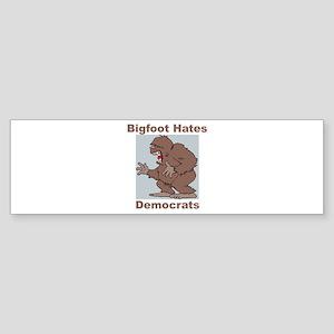 Bigfoot Hates Democrats Bumper Sticker
