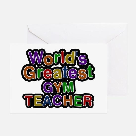 World's Greatest GYM TEACHER Greeting Card