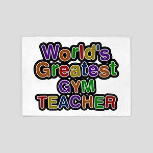 World's Greatest GYM TEACHER 5'x7' Area Rug