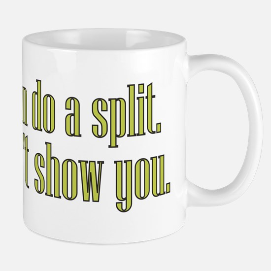 I Can Do A Split Mug