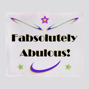 Fabsolutely Abulous! Throw Blanket