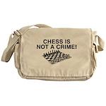 Chess Not a Crime Messenger Bag