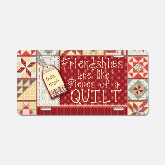 Quilting Friendships Aluminum License Plate