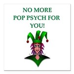 pop psych Square Car Magnet 3