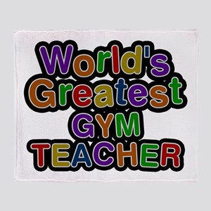 World's Greatest GYM TEACHER Throw Blanket