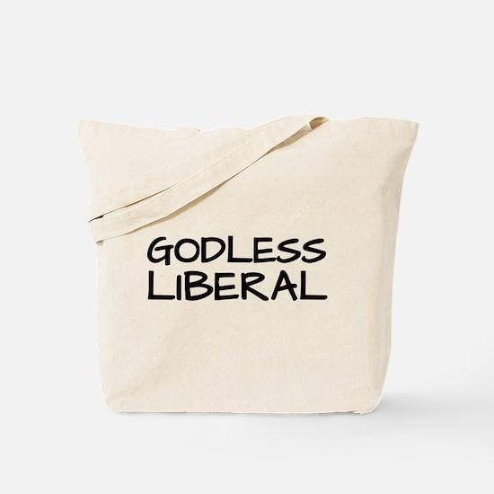 Godless Liberal Tote Bag