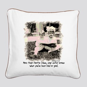 A Sister Knows Square Canvas Pillow