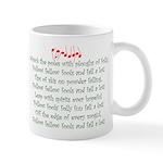 Plows of Folly Mug