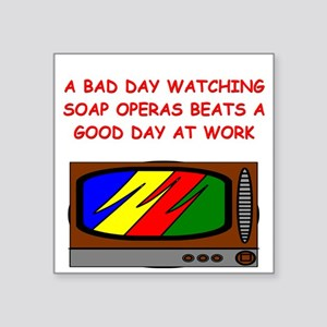 funny soap opera television tv joke Square Sticker