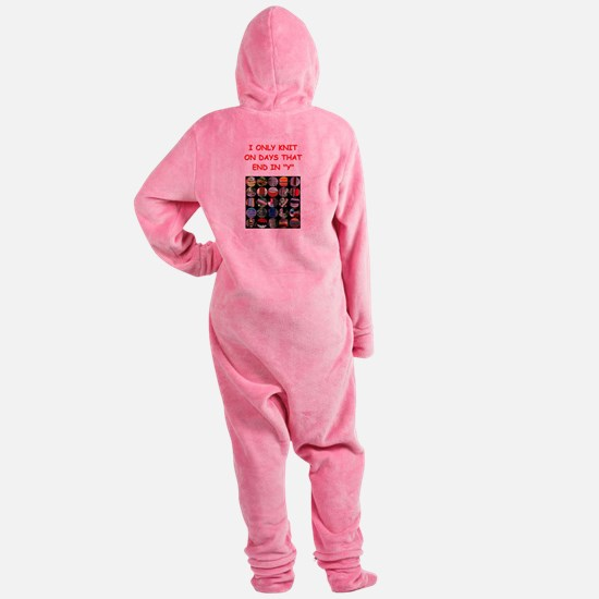 funny knit knitter knitting joke Footed Pajamas
