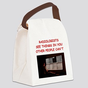 RADIOLOGist joke Canvas Lunch Bag