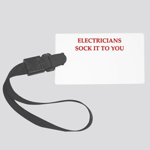 funny jokes electricians Large Luggage Tag