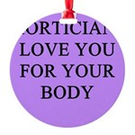 funny jokes morticians undertakers Round Ornament