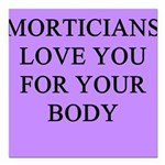 funny jokes morticians undertakers Square Car Magn