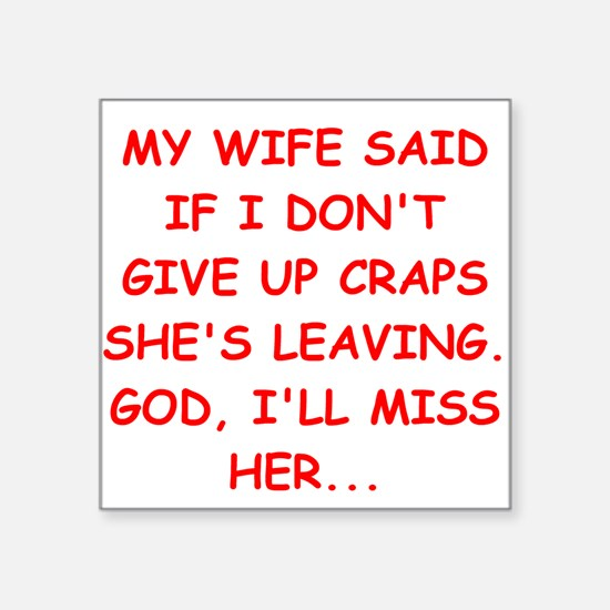 """craps player gifts Square Sticker 3"""" x 3"""""""