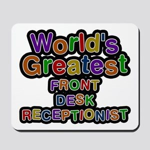 World's Greatest FRONT DESK RECEPTIONIST Mousepad
