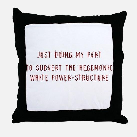 Doing My Part Throw Pillow