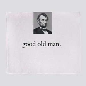 Abraham Lincoln was a Good Old Man Throw Blanket