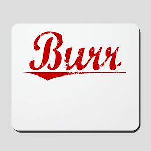 Burr, Vintage Red Mousepad