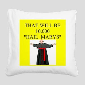 hail mary catholic humor Square Canvas Pillow
