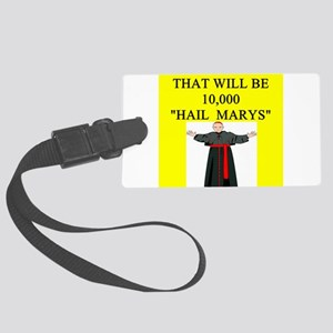 hail mary catholic humor Large Luggage Tag
