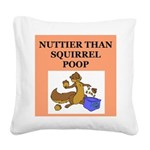 nutty squirrel poop Square Canvas Pillow