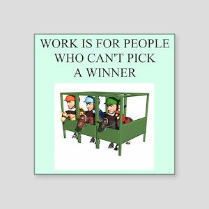 "funny jokes sports horse racing Square Sticker 3"""