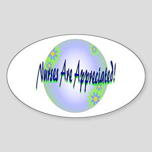 Nurses Are Appreciated! Oval Sticker
