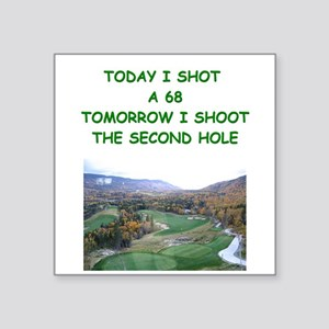 "funny golf golfer golfing joke Square Sticker 3"" x"