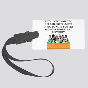 election jury duty gifts apparel Large Luggage Tag