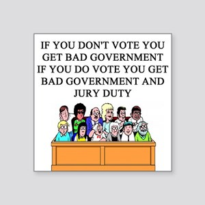 election jury duty gifts apparel Square Sticker 3""