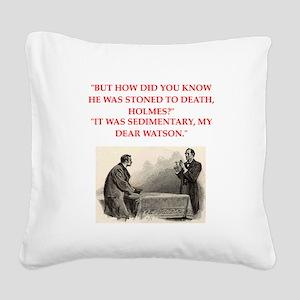 holmes joke Square Canvas Pillow