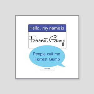 "Forrest Gump Square Sticker 3"" x 3"""