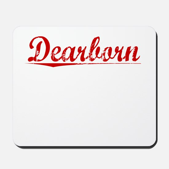 Dearborn, Vintage Red Mousepad