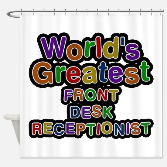 World's Greatest FRONT DESK RECEPTIONIST Shower Cu