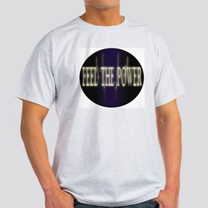 Feel the power Ash Grey T-Shirt