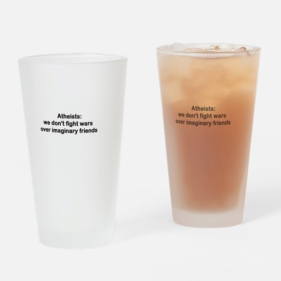 atheists don't fight wars Drinking Glass