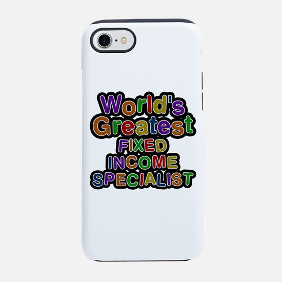 World's Greatest FIXED INCOME SPECIALIST iPhone 7