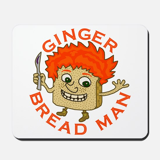 Funny Gingerbread Man Mousepad