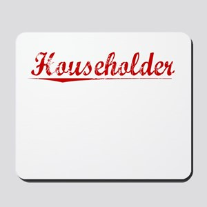 Householder, Vintage Red Mousepad