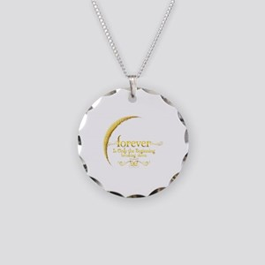 Dated Forever is Only the Beginning Necklace Circl