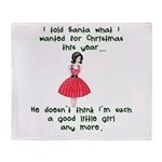 I Told Santa Throw Blanket