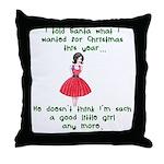 I Told Santa Throw Pillow